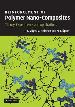 Abbildung von Vilgis / Heinrich / Klüppel | Reinforcement of Polymer Nano-Composites | 2009 | Theory, Experiments and Applic...
