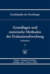 Abbildung von Holling / Birbaumer / Frey / Kuhl / Schneider / Schwarzer | Grundlagen und statistische Methoden der Evaluationsforschung | 2009