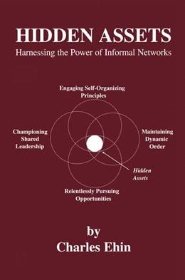 Abbildung von Ehin | Hidden Assets | 2005 | Harnessing the Power of Inform...