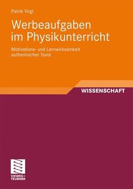 Abbildung von Vogt | Werbeaufgaben im Physikunterricht | 2010 | Motivations- und Lernwirksamke...