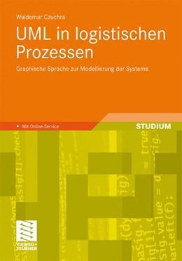 Abbildung von Czuchra | UML in logistischen Prozessen | 2010 | Graphische Sprache zur Modelli...