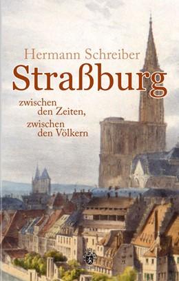 Abbildung von Schreiber | Straßburg | 2006 | zwischen den Zeiten, zwischen ...