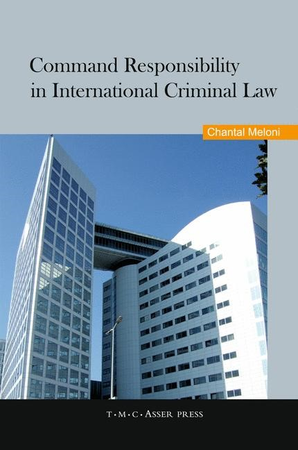 Abbildung von Meloni | Command Responsibility in International Criminal Law | 1st Edition. | 2010