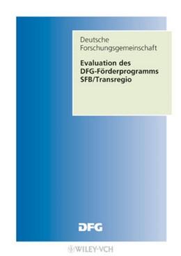 Abbildung von Geyer | Evaluation des DFG-Förderverfahrens Sonderforschungsbereiche-Transregio | 1. Auflage | 2009 | Forschungsbericht