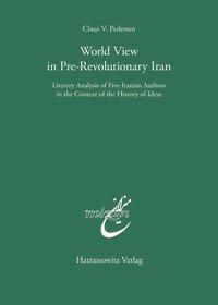 Abbildung von Pedersen | World View in Pre-Revolutionary Iran | 2002