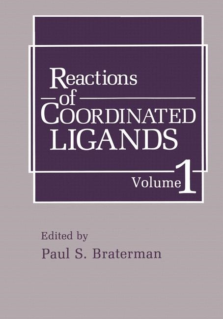 Reactions of Coordinated Ligands | Braterman, 1987 | Buch (Cover)