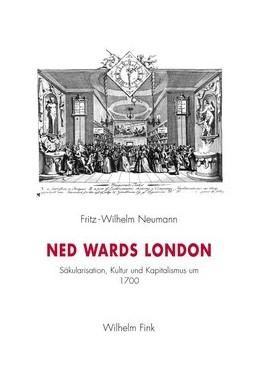 Abbildung von Neumann   Ned Wards London   1. Aufl. 2012   2012   Säkularisation, Kultur und Kap...