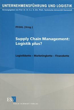 Abbildung von Pfohl | Supply Chain Management: Logistik Plus? | 2000 | Logistikkette - Marketingkette... | 18