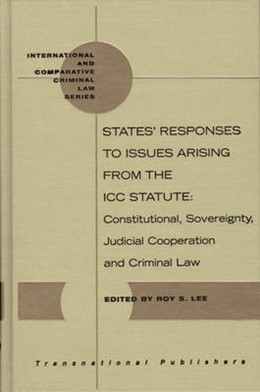 Abbildung von Lee | States' Responses to Issues Arising from the ICC Statute | 2005