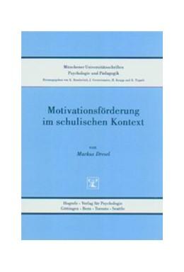 Abbildung von Dresel   Motivationsförderung im schulischen Kontext   2003
