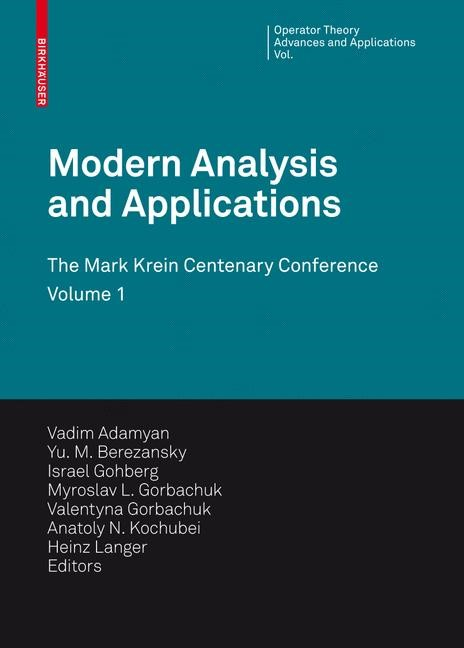 Modern Analysis and Applications | Adamyan / Berezansky / Gohberg / Gorbachuk / Kochubei / Langer / Popov, 2009 | Buch (Cover)