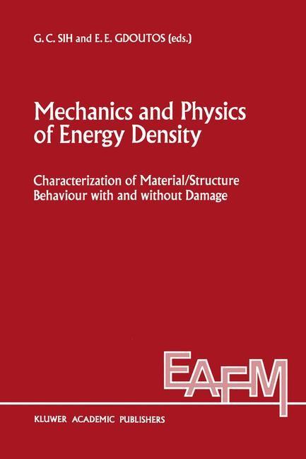 Abbildung von Sih / Gdoutos | Mechanics and Physics of Energy Density | 1992
