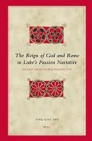 Abbildung von Ahn | The Reign of God and Rome in Luke's Passion Narrative | 2006