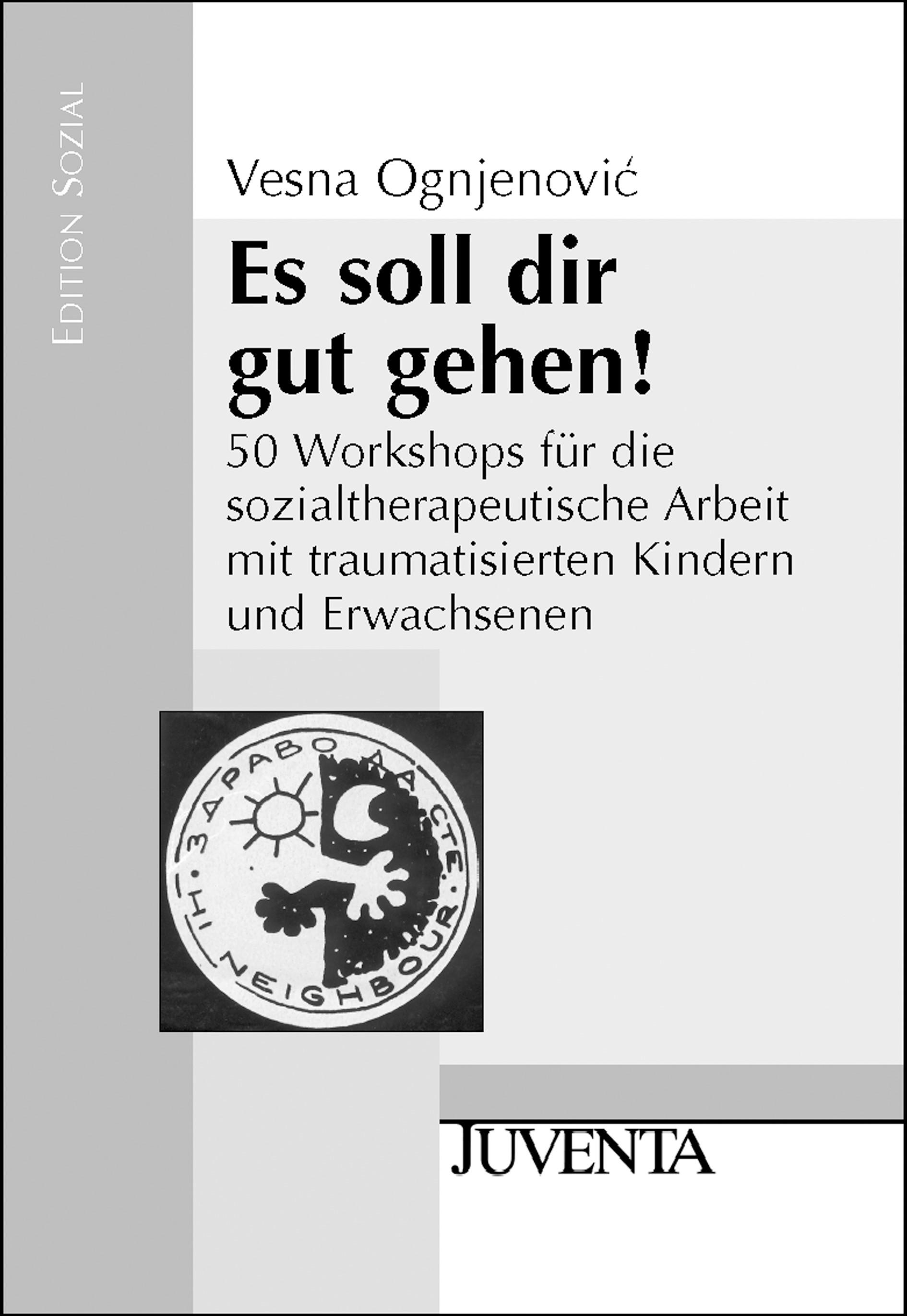 Es soll dir gut gehen! | Ognjenovic, 2004 | Buch (Cover)