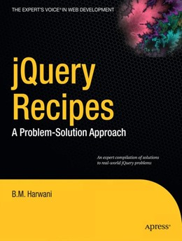 Abbildung von Harwani | jQuery Recipes | 1st ed. | 2010 | A Problem-Solution Approach
