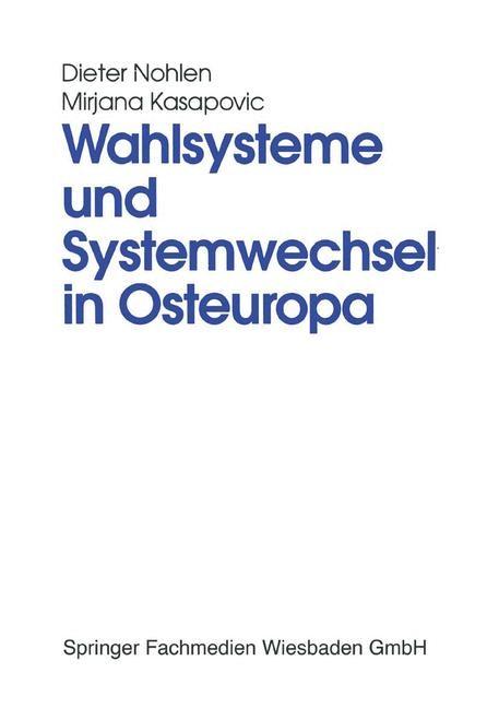 Abbildung von Nohlen / Kasapovic | Wahlsysteme und Systemwechsel in Osteuropa | 1996