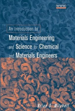 Abbildung von Mitchell | An Introduction to Materials Engineering and Science | 2004 | For Chemical and Materials Eng...