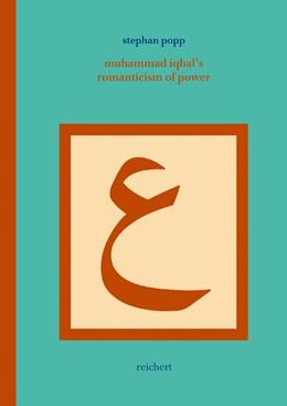 Abbildung von Popp   Muhammad Iqbal's Romanticism of Power   2004   A Post-Structural Approach to ...   18