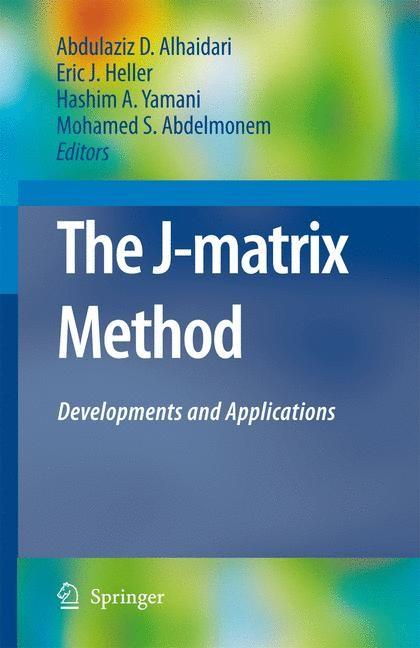 Abbildung von Alhaidari / Heller / Yamani / Abdelmonem | The J-Matrix Method | 2008