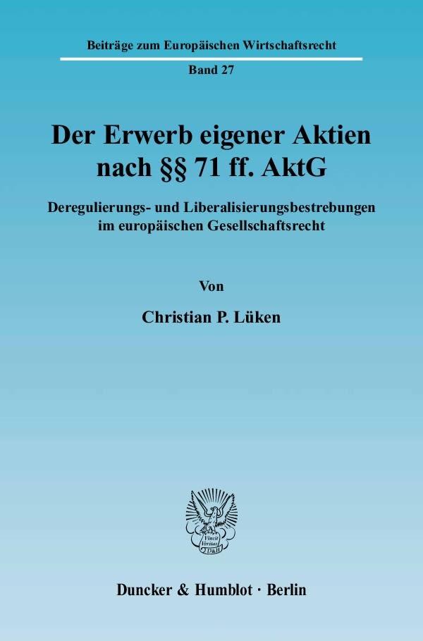 Abbildung von Lüken | Der Erwerb eigener Aktien nach §§ 71 ff. AktG | 2004