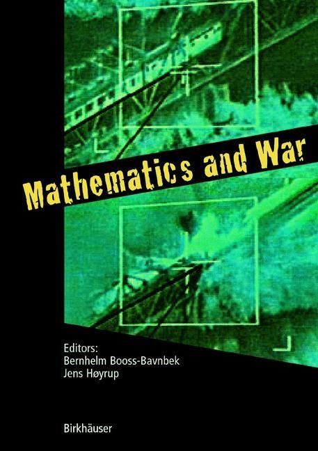 Abbildung von Booss-Bavnbek / Høyrup   Mathematics and War   2003