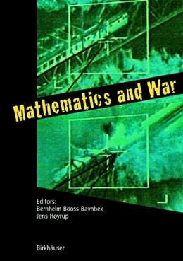 Abbildung von Booss-Bavnbek / Høyrup | Mathematics and War | 2003