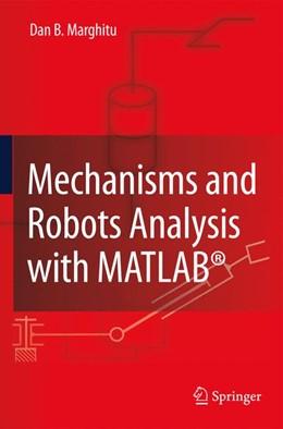 Abbildung von Marghitu   Mechanisms and Robots Analysis with MATLAB®   2009