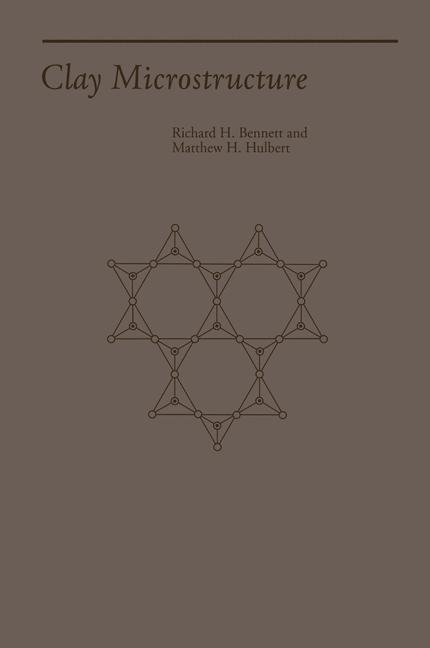 Abbildung von Bennett / Hulbert | Clay Microstructure | 1986