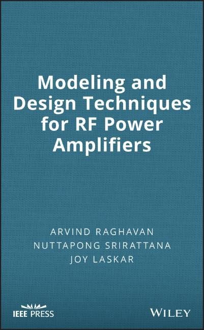 Abbildung von Raghavan / Srirattana / Laskar | Modeling and Design Techniques for RF Power Amplifiers | 1. Auflage | 2008