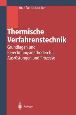 Abbildung von Schönbucher | Thermische Verfahrenstechnik | 2002 | Grundlagen und Berechnungsmeth...
