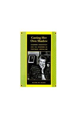 Abbildung von Black | Casting Her Own Shadow | 1996 | Eleanor Roosevelt and the Shap...