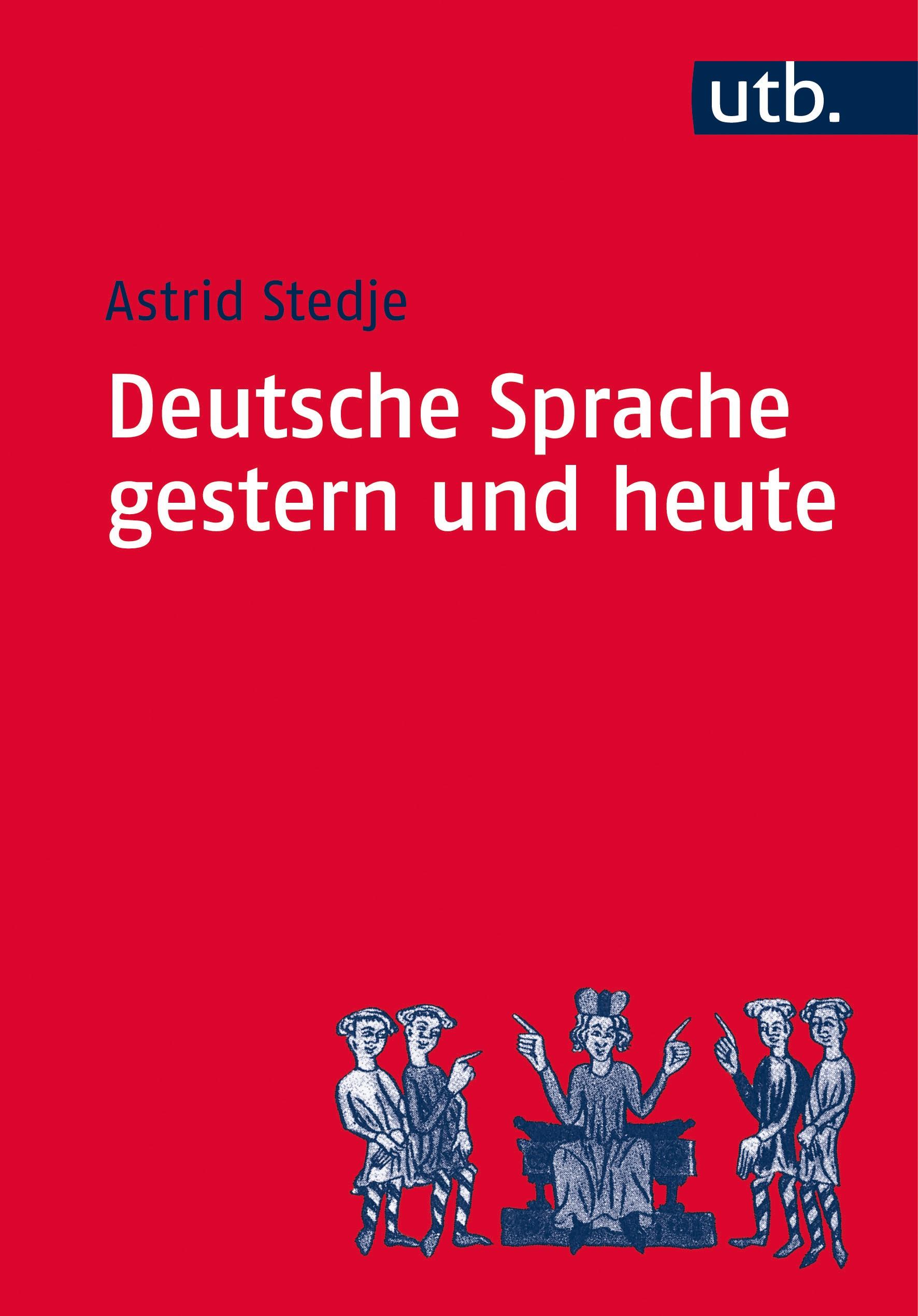 Abbildung von Stedje | Deutsche Sprache gestern und heute | neu bearb. Aufl. | 2007