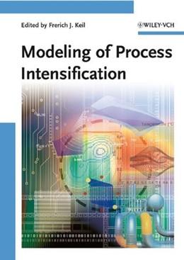 Abbildung von Keil | Modeling of Process Intensification | 2007