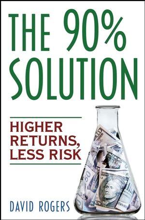 Abbildung von Rogers | The 90% Solution | 1. Auflage | 2006
