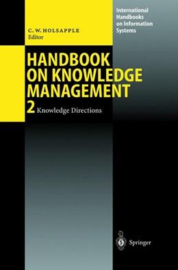 Abbildung von Holsapple | Handbook on Knowledge Management 2 | 2002 | Knowledge Directions