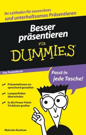 Abbildung von Kushner | Besser präsentieren für Dummies Das Pocketbuch | 2009