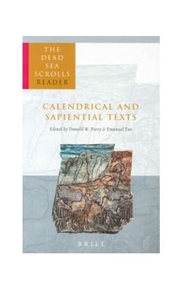 Abbildung von Parry / Tov | The Dead Sea Scrolls Reader, Volume 4 Calendrical and Sapiential Texts | 2003