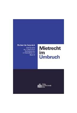 Abbildung von Emmerich / Lützenkirchen / Derleder | Mietrecht im Umbruch | 2002 | 21. Berchtesgadener Gespräche ... | Band