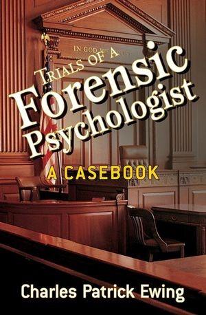 Abbildung von Ewing | Trials of a Forensic Psychologist | 1. Auflage | 2008