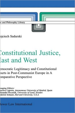 Abbildung von Sadurski | Constitutional Justice, East and West | 2002 | Democratic Legitimacy and Cons... | 62