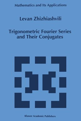 Abbildung von Zhizhiashvili | Trigonometric Fourier Series and Their Conjugates | 1996 | 372