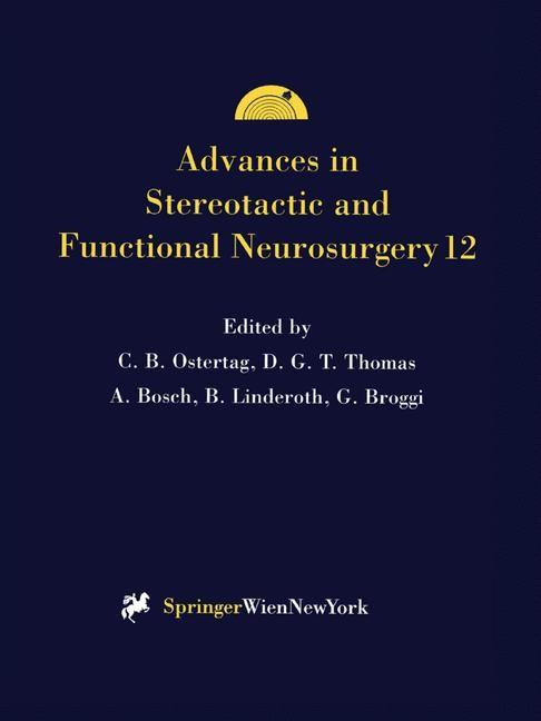 Abbildung von Ostertag / Thomas / Bosch / Linderoth / Broggi | Advances in Stereotactic and Functional Neurosurgery 12 | 1997