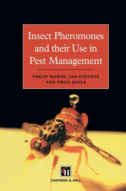 Abbildung von Howse / Stevens / Jones | Insect Pheromones and their Use in Pest Management | 1998 | 1997