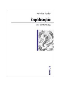 Abbildung von Köchy | Biophilosophie zur Einführung | 2008 | zur Einführung | 350