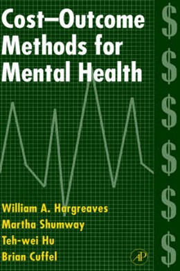 Abbildung von Hargreaves / Shumway / Li-Wei | Cost-Outcome Methods for Mental Health | 1997