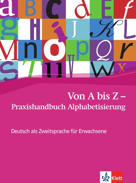 Abbildung von Von A bis Z - Praxishandbuch Alphabetisierung | 2009