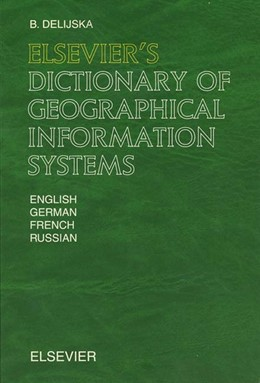 Abbildung von Delijska | Elsevier's Dictionary of Geographical Information Systems | 2002