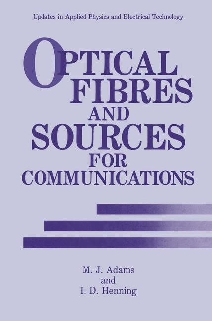 Optical Fibres and Sources for Communications | Adams / Henning | 1990, 1991 | Buch (Cover)