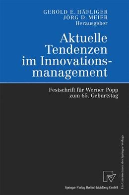 Abbildung von Häfliger / Meier | Aktuelle Tendenzen im Innovationsmanagement | 2000