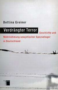 Abbildung von Greiner | Verdrängter Terror | 2010